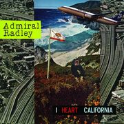 Admiral Radley - I Heart California disponible sur Amazon.fr
