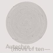 Autechre - Move Of Ten disponible sur Amazon.fr