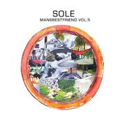 Sole - Mansbestfriend Vol. 5