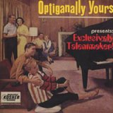 Optiganally Yours Presents : Exclusively Talentmaker !