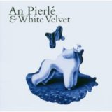 An Pierlé & White Velvet