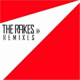 The Rakes remixés.