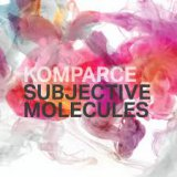 Komparce - Subjective Molecules